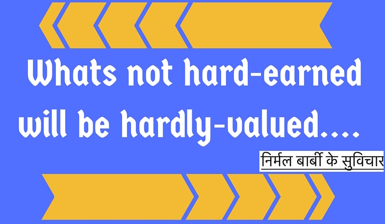hard earned