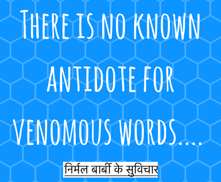 there-is-no-known-antidote-for-venomous-words